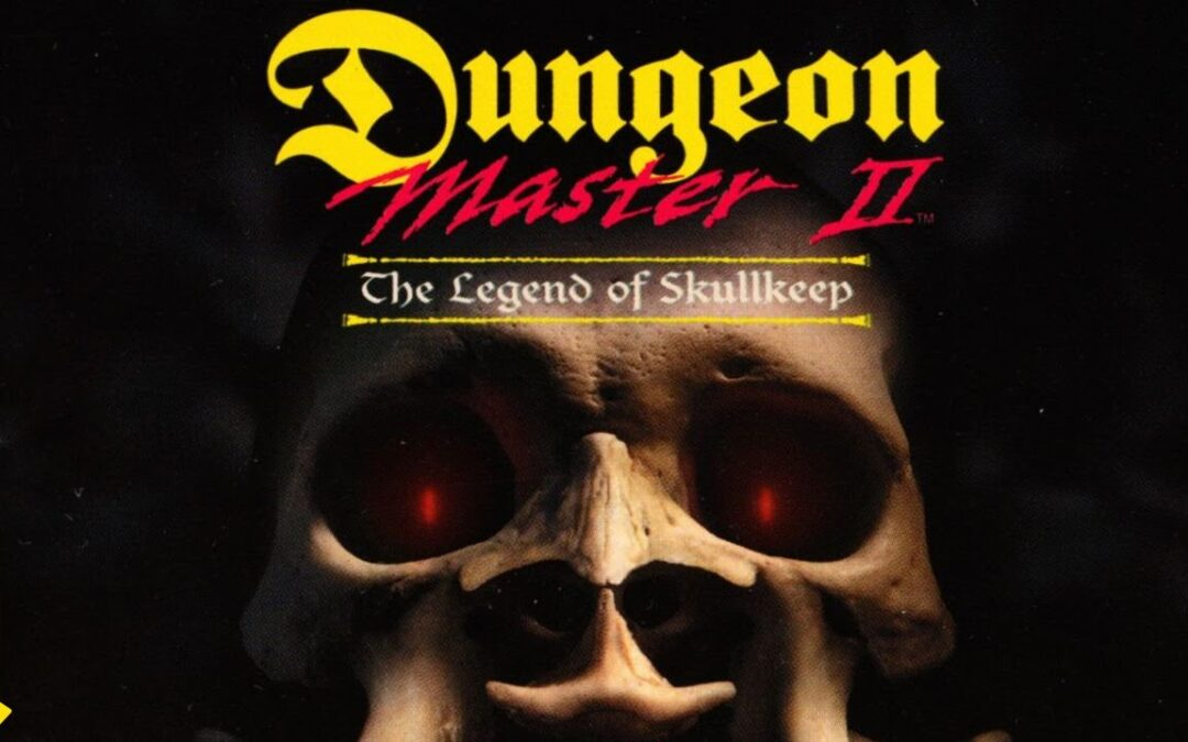 Dungeon Master 2: The Legend of Skullkeep